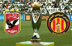 موعد مباراة الأهلي والترجي في دوري أبطال أفريقيا والقنوات الناقلة | وطن  يغرد خارج السرب