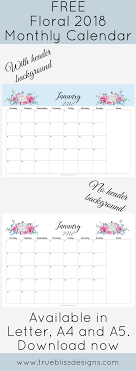 monthly calenar 2018 floral printable monthly calendar true bliss designs