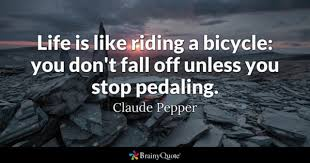 Cycling Quotes Simple Bicycle Quotes BrainyQuote
