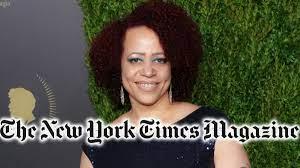 NYT reporter Nikole Hannah-Jones says ...