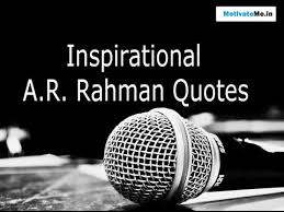 Quotes For Motivation Interesting A R Rahman Inspiring Motivational Quotes YouTube