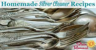 silver cleaner homemade recipes you can