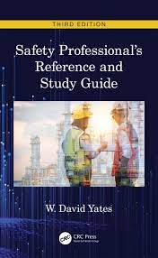 Safety Professional's Reference and Study Guide, Third Edition - 3rd E