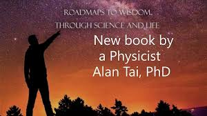 eBook available now: A PHYSICIST'S PERSPECTIVE ON GOD: ROADMAPS TO WISDOM  THROUGH SCIENCE AND LIFE - YouTube