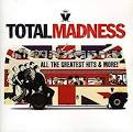 Total Madness: All the Greatest Hits & More! [2012]