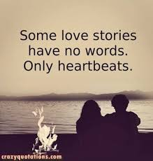 Beautiful Quotes About Love Magnificent 48 Nice Quotes About Love Some Love Stories Have No Words Only