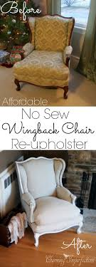Super affordable, DIY, no sew wingback chair re-upholster. What a  transformation