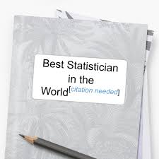 Best Statistician In The World Citation Needed Stickers