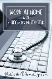 Bluecross Blueshield Work From Home In The Healthcare Industry