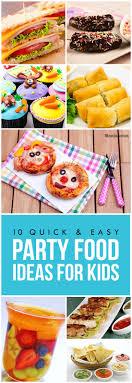 Best 25+ Children party foods ideas on Pinterest | Childrens party, Party  food for kids and Kid party foods