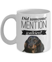 dachshund novelty gift did someone mention walkies fun mug for dog funny dachshund mug