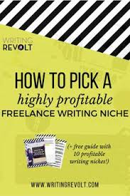 how to change niches or add a new niche change blogging and board how to pick a highly profitable lance writing niche