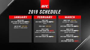 Ufc Announces First Quarter Schedule For 2019 Ufc