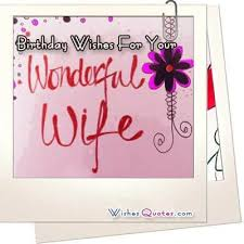 Birthday Quotes For Wife Beauteous Birthday Wishes For Wife Romantic And Passionate Birthday Messages