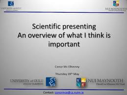 Scientific Presenting An Overview Of What I Think Is Important