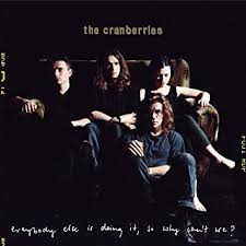 The <b>Cranberries</b> - <b>Everybody Else</b> Is Doing It, So Why Can't We [2 ...