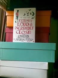books extremely loud incredibly close jonathan safran foer how i felt about extremely loud incredibly close by jonathan safran foer somewhat in the style of said book