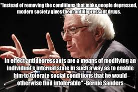 Bernie Sanders Quotes Impressive Internet Graphic Says Bernie Sanders Slammed Antidepressants But