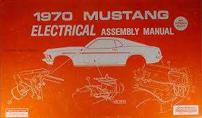 1970 ford mustang wiring diagram manual with shelby supplement reprint 1970 Mustang Wiring Diagram 1970 ford mustang electrical wiring assembly manual reprint 1970 mustang wiring diagram pdf