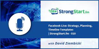 Facebook Live Strategy Planning Timeline Templates Strongstart