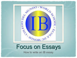 focus on essays how to write an ib essay let s first rely on our 1 focus on essays how to write an ib essay
