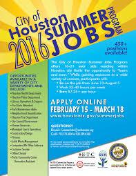 Summer Jobs City Of Houston 2016 Summer Jobs Program Now Accepting