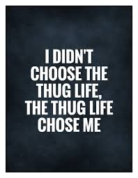 Gangster Life Picture Quotes