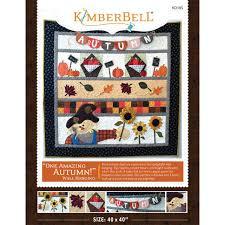 Kimberbell Designs One Amazing Autumn Wall Hanging Pattern Kimberbell Designs