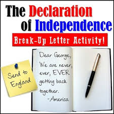 The Declaration Of Independence Break Up Letter Activity By All Day Ela