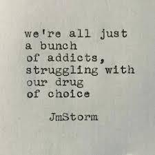 Drug Addiction Quotes Best Quotes Drug Addiction Quotes Images