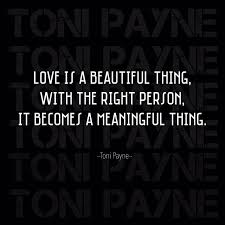 Love Is A Beautiful Thing Quotes Best Of Love Quotes Love Is A Beautiful Thing Toni Payne Official