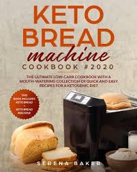 Add ingredients in the order they are listed. Keto Bread Machine Cookbook 2020 Paperback The Book Stall