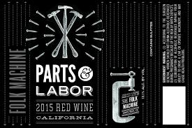 2016 Folk Machine Parts & Labor Red Wine (1.5L bottles) ...