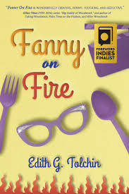 Read Fanny on Fire Online by Edith G. Tolchin | Books