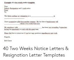 2 Week Notice Letter For Work Example Of A Two Weeks Notice Template Date Subiect