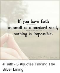Have Faith Quotes Beauteous If You Have Faith LeticiaRaecom As Small As A Mustard Seed