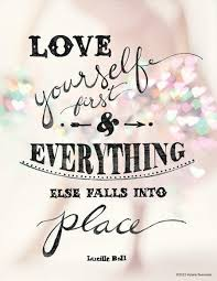 Quotes Love Yourself First Best Of Lucille Ball Love Yourself First Quote