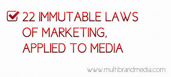 22 Immutable Laws Of Marketing 22 Immutable Laws Of Marketing Applied To Media