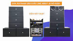 dàn âm thanh sân khấu line array 40 đôi RUBY cao cấp mới