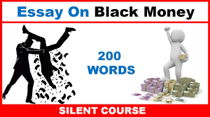 essay on black money in best essay on words  essay on black money in best essay on 200 words
