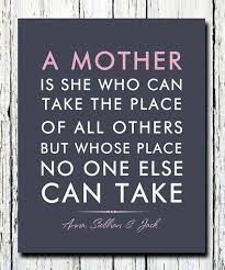 Famous Quotes About Mothers Magnificent Famous Quotes About Mothers Delectable Famous Quotes About Mothers
