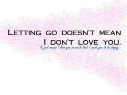 Quotes About Letting Someone Go Gorgeous Letting Go Quotes WeNeedFun