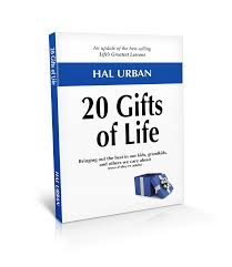 20 gifts of life bringing out the best in our kids grandkids and others we care about life s greatest lessons 20 things that matter choices that change