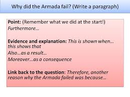 the spanish armada l o how do we write a good essay ppt video  why did the armada fail write a paragraph