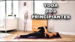 Tu Primera Clase de Yoga (Nivel principiante)