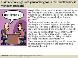 4 3 what challenges are you looking for in this small business manager position small business manager job description