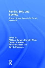 Family, Self, And Society: Toward A New Agenda For Family Research ...