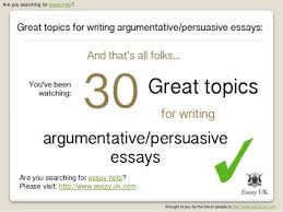 essay help great essay topics for writing argumentative and pers   essay uk com 6