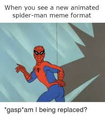meme reddit and spider when you see a new animated spider man