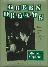 green dreams essays under the influence of the irish michael green dreams essays under the influence of the irish